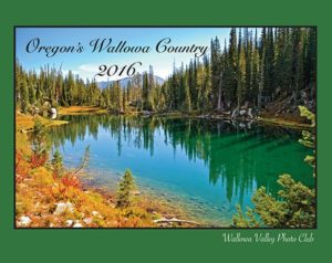 They sell a yearly photography calendar showcasing Wallowa County. Click the image to buy the 2016 calendar from our gift shop!